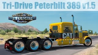 ATS Mods - Tri-Drive Peterbilt 389 v1.5  by Bu5ted