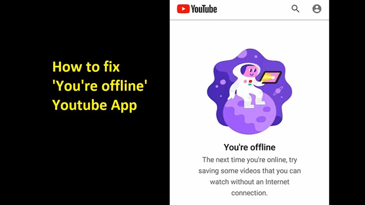 How To Fix You Re Offline Please Check Your Network Connection Errors In Youtube App Youtube