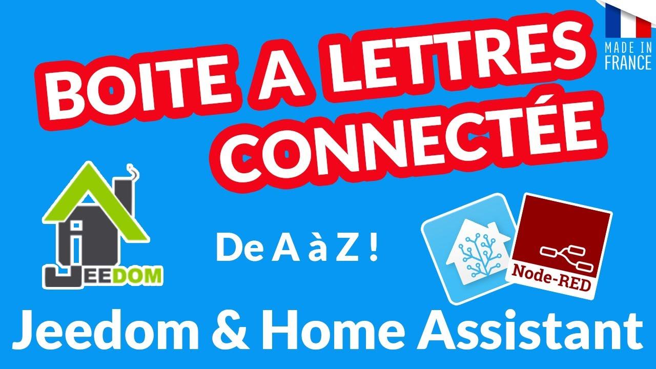 Download DOMOTIQUE : Boite à lettre connectée intégrée dans Jeedom et dans Home Assistant (Node-Red)