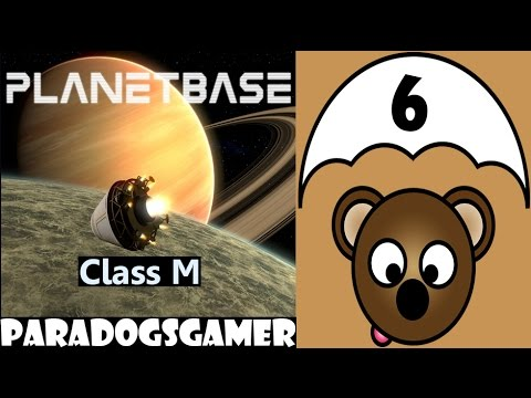 Planetbase - Class M planet - Episode 06