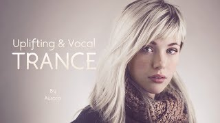 Uplifting & Vocal Trance #2