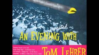 Tom Lehrer - She