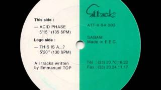 Emmanuel Top - Acid Phase (Original Club Mix)