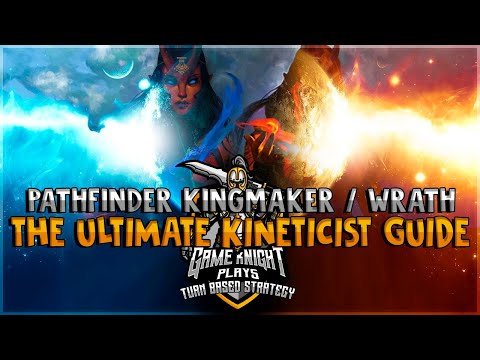 The Ultimate Kineticist Guide for Pathfinder: Kingmaker and Pathfinder: Wrath of the Righteous