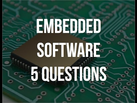 Embedded Software - 5 Questions