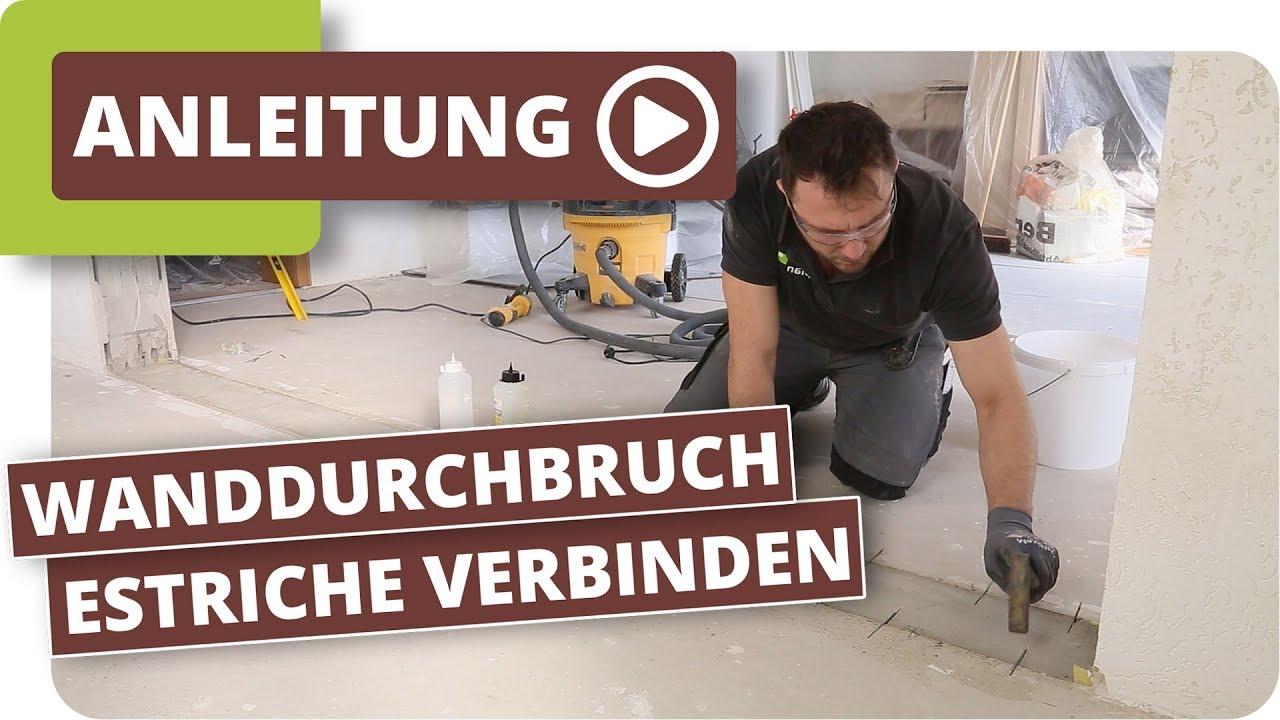 Exquisit Durchbruch Wand Referenz Von Estriche Verbinden - Böden Nach Einem Wanddurchbruch