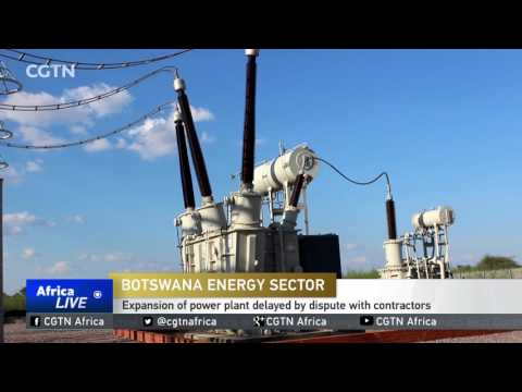 Expansion of Botswana power plant delayed by dispute with contractors