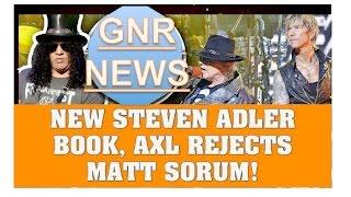 guns n roses news new steven adler book axl rejected matt sorum more