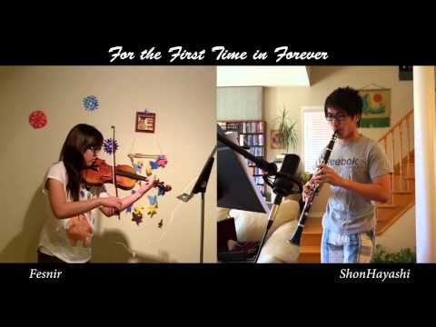 【Frozen】 For the First Time in Forever (Violin & Clarinet Cover)