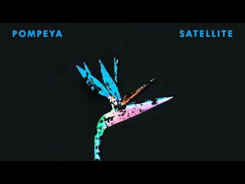 Pompeya - Satellite (Single) music