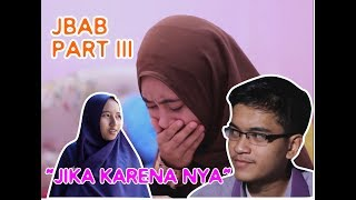 "Gambar cover "" JIKA KARNANYA "" - JANGAN BUAT AKU BERDOSA PART III ( JBAB PART 3 ) THE END"