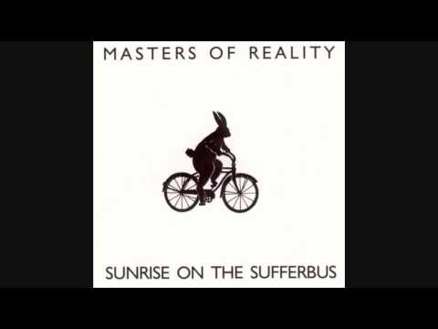 Masters Of Reality - She Got Me (When She Got Her Dress On)