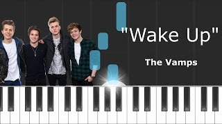 The Vamps - ''Wake Up'' Piano Tutorial - Chords - How To Play - Cover