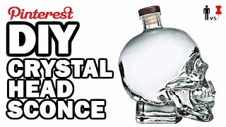 DIY Crystal Head Sconce - Man Vs Pin #92