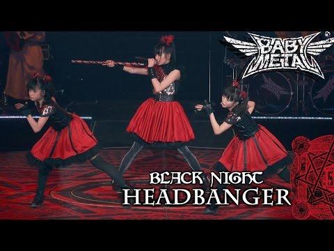 BABYMETAL  - HEADBANGER  LIVE AT BUDOKAN  BLACK NIGHT 2014 Full HD