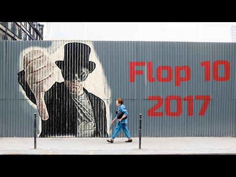 FLOP 10 FILMS  2017