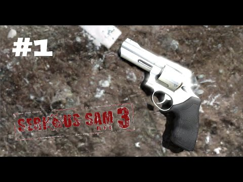 Serious Sam 3: Extended & Modded - Part 1 - Summer in Cairo