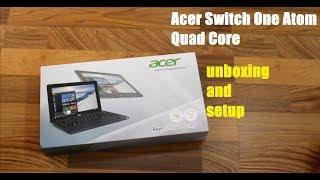 Acer Switch One 110-CT unboxing and setup (flipkart exclusive)