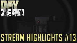 DayZero | Stream Highlights #13