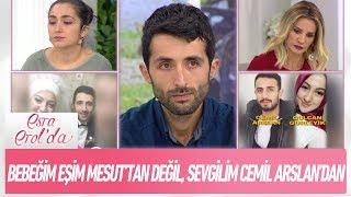 Bebeğim eşim Mesut'tan değil sevgilim Cemil Arslan'dan - Esra Erol'da 11 Ekim 2018