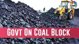 Coal Block Auction Norms To Be Relaxed ?