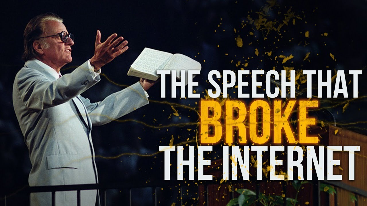 Billy Graham - The Speech That Broke The Internet - Most Inspiring Ever
