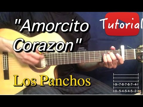 Amorcito Corazon - Los Panchos Tutorial/Cover Guitarra