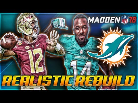 Rebuilding The Miami Dolphins | Deondre Francois Time | Madden 18 Franchise