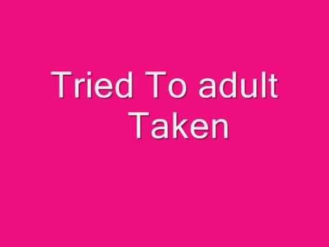 tried to adult-taken lirik