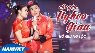 Chuyện Nghèo Giàu - Hồ Quang Lộc [MV OFFICIAL]