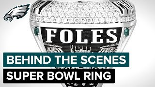 Philly Special: The 2018 Championship Ring | Philadelphia Eagles