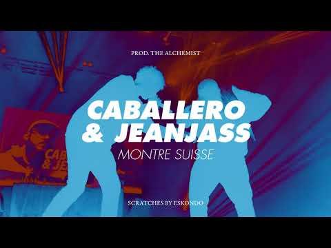 Caballero & Jeanjass - Montre Suisse (Prod the Alchemist, scratches by Eskondo)
