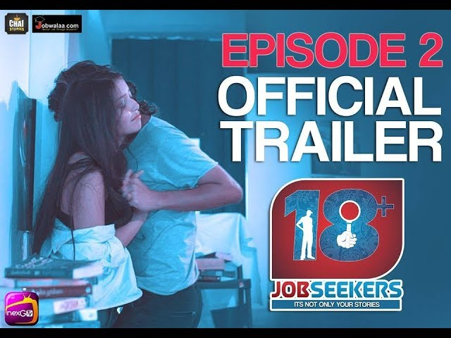 18+ Jobseekers | Episode 2 Trailer | INDIA'S First Web series on JOBSEEKERS |Chai Stories