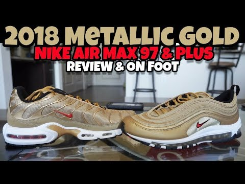 2018 Nike Air Max 97 Metallic Gold & 2018 Nike Air Max Plus Metallic Gold