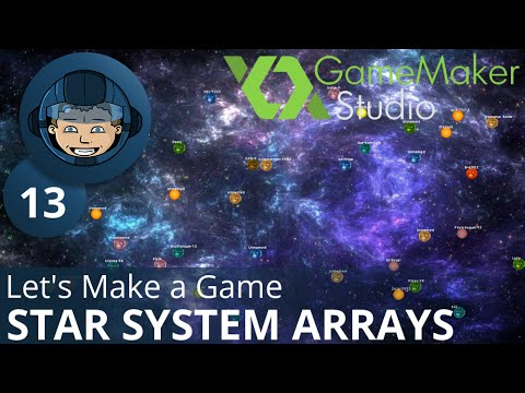 STAR SYSTEM ARRAYS - Let's Make A Game: Ep. #13 - Project Automation - Game Maker Tutorials