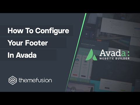 How To Configure Your Footer in Avada Video
