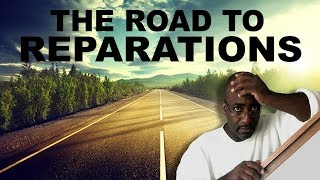 The Road To Reparations