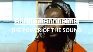Söhne Mannheims - Power of the Sound [Official Video]