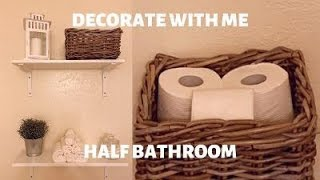 DECORATE WITH ME | HALF BATH | CLEAN WITH ME