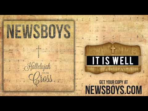 Newsboys - It Is Well