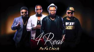 4REAL - Pa fe chich