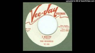 Spaniels, The - I Know - 1960
