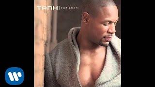 Tank - Next Breath [Audio]