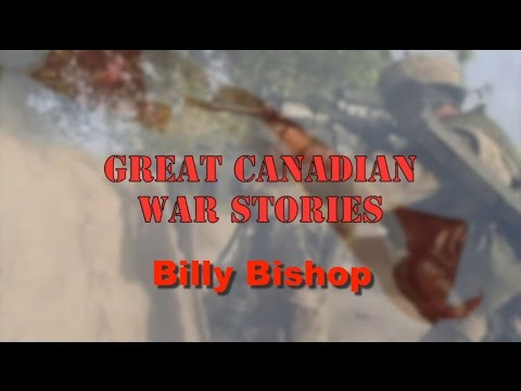 Billy Bishop - Canadian Flying Ace