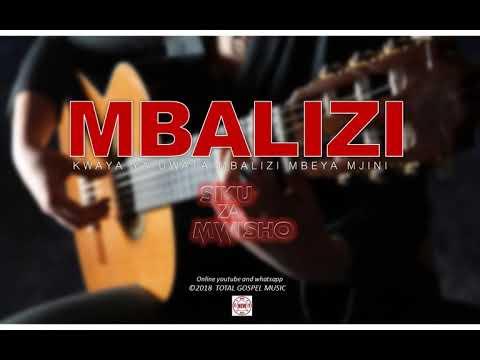 Mbalizi uwata choir / _ Siku za mwisho