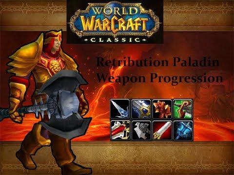 Retribution paladin weapon progression in Classic WoW