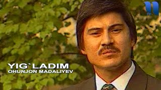 Download Охунжон Мадалиев - Йигладим | Ohunjon Madaliyev - Yig`ladim Mp3 and Videos