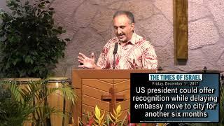 Mid-East Prophecy Update – December 3rd, 2017