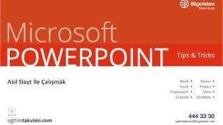Microsoft PowerPoint Tips & Tricks : Asıl Slayt ile Çalışmak