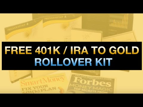 [FREE] Gold IRA Rollover Kit: How To Roll Over Your 401K & IRA To A Gold IRA